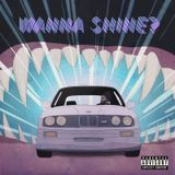 sonaBLAST! Records - Wanna Shine? Cover Art