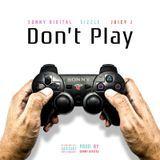 Sonny Digital - DON'T PLAY Cover Art