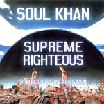 Soul Khan - Supreme Righteous Cover Art