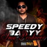Speedy Babyy - Speedy Babyy - Ima Producer EP Cover Art