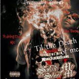 SquadMuzic45 - Til the Death Of Me Cover Art