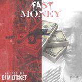 Stack Or Starve Approved - Fast Money [Hosted By Dj Milticket] Cover Art