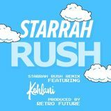 Starrah - Rush Remix Cover Art