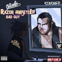 "STASHED - Wale - ""Razor Freestyle (Bad Guy)"" Cover Art"