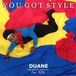 DUANE - You Got Style