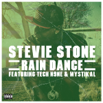 Stevie Stone - Rain Dance ft. Tech N9ne & Mystikal