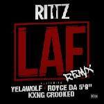 "Rittz - LAF (Remix) ft. Yelawolf, Royce Da 5'9"" & KXNG CROOKED"