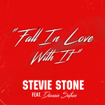 Stevie Stone - Fall In Love With It