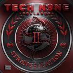 Tech N9ne - Strangeulation Vol II - CYPHER I