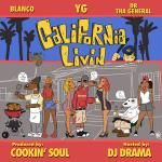 YG, Blanco & DB Tha General - California Livin
