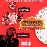 600Breezy - Circus