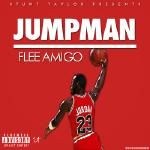 StuntTaylor - FleeAmigo - JUMPMAN (FREESTYLE)