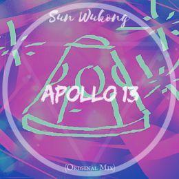 SunWukongTMK - Sun Wukong - Apollo 13 (Original Mix) Cover Art