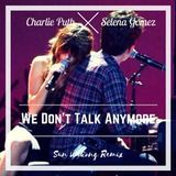 SunWukongTMK - Charlie Puth ft. Selena Gomez - We Don't Talk Anymore (Sun Wukong Remix) Cover Art