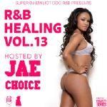 V.A. - R&B Healing Vol.13 hosted by Jae Choice