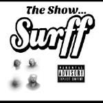 Surff - The Show... Cover Art