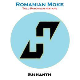 Sushanth - Romanian Moke Cover Art