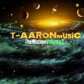 T-AARONmusic - T-AARONmusic TheMixtapeVolume2 Cover Art