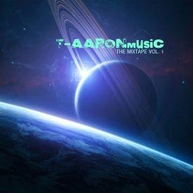 T-AARONmusic - T-AARONmusic TheMixtapeVolume1 Cover Art