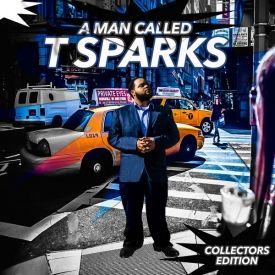 T-SPARKS - A Man Called T-SPARKS Cover Art