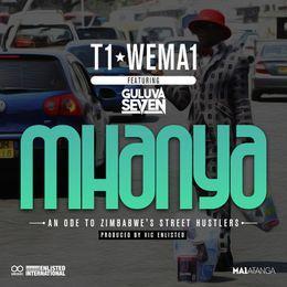 T1 Wema1 - Mhanya ft Guluva Se7en (Prod. by Victor Enlisted) Cover Art