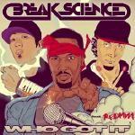 Break Science - Who Got It