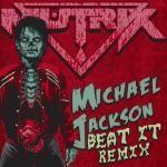Michael Jackson - Beat It [Mutrix Remix]