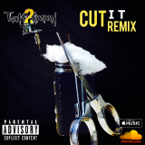 Tatt2timmy - Cut It (Remix) Cover Art