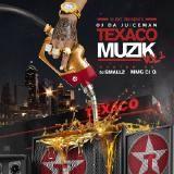 Oj Da Juiceman - Texaco Muzik