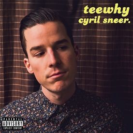 teewhy - Cyril Sneer Cover Art