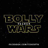 Tesher - Bolly Wars