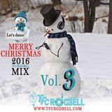 TFC ROD BELL - (Vol 3) TFC's Merry Christmas 2016 Mix Cover Art