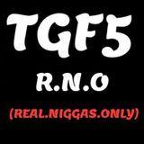 TGF5 Records - RNO #REALNIGGASONLY Cover Art