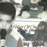 Vicious $LMG$ - Hall Of Change(OFFICIAL TRACK)(PRO BY FOA) Cover Art
