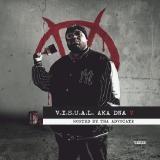 V.I.S.U.A.L. DNA - V (Hosted by Tha Advocate)