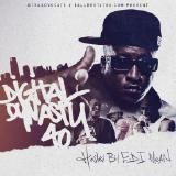 Various Artists - Digital Dynasty 40 (Hosted by E.D.I. Mean)