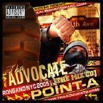Tha Advocate - Point A (2005)