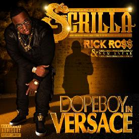 Scrilla Ft. Rick Ross & Sam Sneak