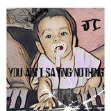 THATSENUFF - You Aint Sayin Nothin Cover Art