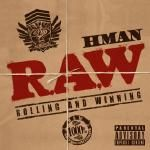 HMAN x Sticky Fingaz - Heavy with the Drop (Prod. By Audible Doctor)