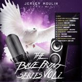 The Blue Print Series - The Blue Print Series Vol. 1 Hosted by Jersey Moulin Cover Art
