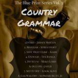The Blue Print Series - The Blueprint Series Vol. 3: Country Grammar Cover Art