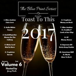 The Blue Print Series - The Blueprint Series Vol.6: Toast To This Hosted by Jersey Moulin Cover Art