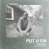 Kipp Stone - Put U On
