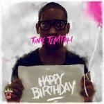 Tinie Tempah - Happy Birthday EP