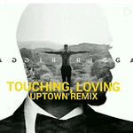 THE TRACKPACK - Touchin Loving The Uptown Remix Cover Art