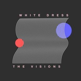 The Visions - White Dress Cover Art