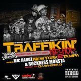 DaWhizzKid - Traffikin Hip Hop Vol. 2 (hosted by Rockness Monsta and Mic Handz) Cover Art