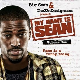 the22nd - Big Sean - My Name Is Sean
