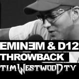 Eminem & D12 - Tim Westwood Freestyle Circa 2004